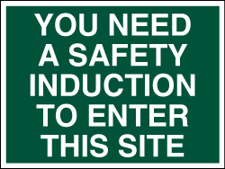 Safety induction sign